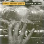 Joshua Redman Quartet - Passage Of Time