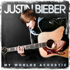 Justin Bieber - My Worlds (Acoustic)