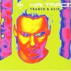 Trance And Acid (CDS)