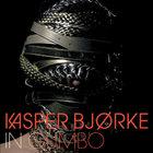 Kasper Bjorke - In Gumbo