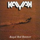 Kayak - Royal Bed Bouncer