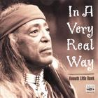 Kenneth Little Hawk - In A Very Real Way