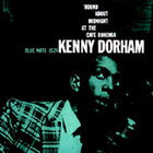 Kenny Dorham - \'Round About Midnight At The Cafe Bohemia