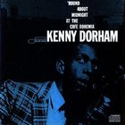 Kenny Dorham - 'Round About Midnight at the Cafe Bohemia CD1