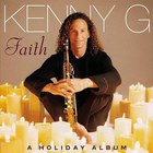 Kenny G - Faith (A Holiday Album)