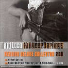 Kill Your Darlings (Deluxe Colllector)