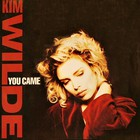 Kim Wilde - You Came (MCD)