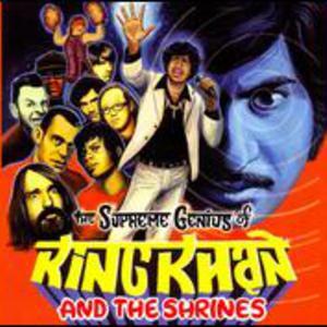The Supreme Genius Of King Khan & The Shrines