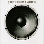 Kingdom Come - In Your Face