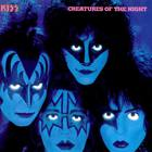 Kiss - Creatures Of The Night (Vinyl)