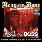Krayzie Bone - Thugline Boss