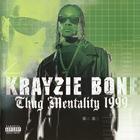 Krayzie Bone - Thug Mentality 1999 CD1