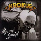 Krokus - Alive & Screamin'