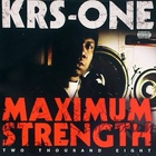 KRS-One - Maximum Strength