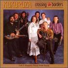 Kukuruza - Crossing Borders
