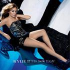 Kylie Minogue - Better Than Today (CDS)