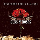 L.A. Guns - The Roots Of Guns N' Roses