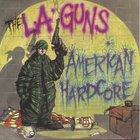L.A. Guns - American Hardcore