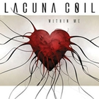 Lacuna Coil - Within Me