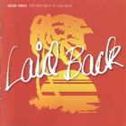 Good Vibes (The Very Best Of Laid Back) CD1