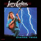 Larry Carlton - Strikes Twice (Vinyl)