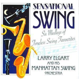 Sensational Swing: 6 Medleys Of Timeless Swing Favourites