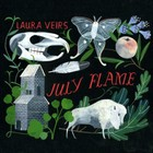Laura Veirs - July Flame