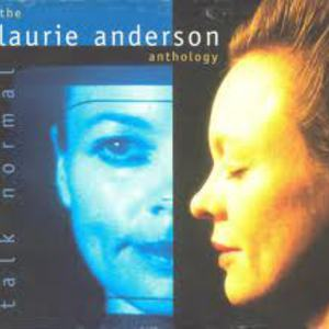 Talk Normal: The Laurie Anderson Anthology CD2