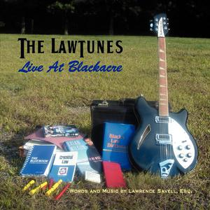 The Lawtunes: Live At Blackacre