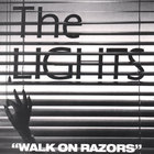 Lights - Walk On Razors