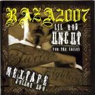 Uncut for the Calles Mextape Vol. Uno (Bootleg)