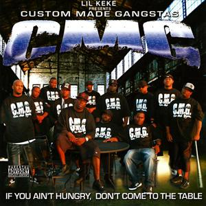 Presents C.M.G. (Custom Made Gangstas)