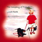 Linda Book - The Company of Friends