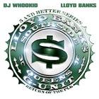 Lloyd Banks - Return Of The PLK (Bootleg)