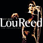 Lou Reed - NYC Man: The Collection CD1