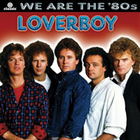 Loverboy - We Are The \'80s