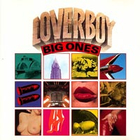 Loverboy - Big Ones