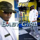 Low - Baby Girl (clean)