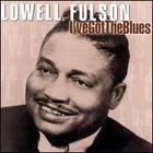 Lowell Fulson - I've Got The Blues