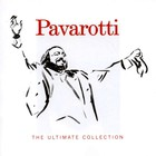 Luciano Pavarotti - The Ultimate Collection