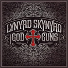 Lynyrd Skynyrd - God & Guns (Deluxe Edition) CD1