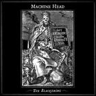 Machine Head - The Blackening (Special Edition) CD1