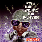 It's A Mad, Mad, Mad Professor