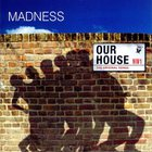 Madness - Our House: The Original Songs