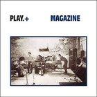 Magazine - Play.+ CD1