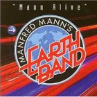 Manfred Mann's Earth Band - Mann Alive CD1