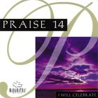 Praise 14: I Will Celebrate