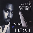 Marcus Johnson - Lessons in Love [ORIGINAL RECORDING REMASTERED]