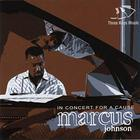 Marcus Johnson - In Concert For A Cause