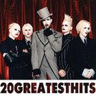 Marilyn Manson - 20 Greatest Hits